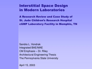 Interstitial Space Design in Modern Laboratories A Research Review and Case Study of