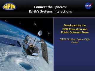 Connect the Spheres: Earth ' s Systems Interactions