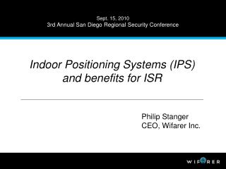 Sept. 15, 2010 3rd Annual San Diego Regional Security Conference