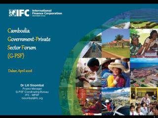 Dr Lili Sisombat Project Manager G-PSF Coordinating Bureau  IFC - MPDF lsisombat@ifc
