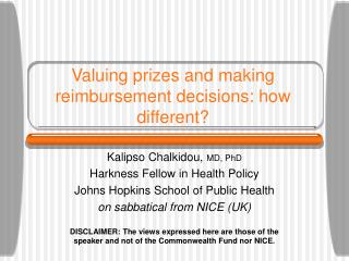 Valuing prizes and making reimbursement decisions: how different?