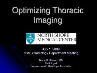 Optimizing Thoracic Imaging