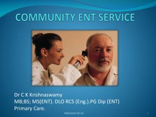 COMMUNITY ENT SERVICE
