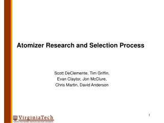 Atomizer Research and Selection Process