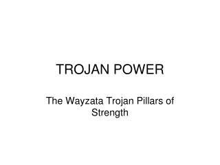 TROJAN POWER