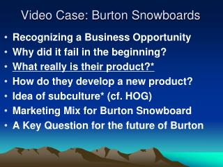 Video Case: Burton Snowboards