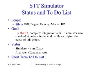 STT Simulator Status and To Do List