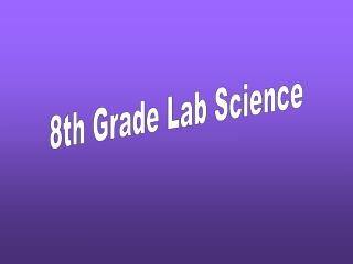 8th Grade Lab Science