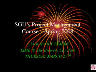 SGU's Project Management Course – Spring 2008