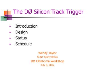 The D Ø  Silicon Track Trigger