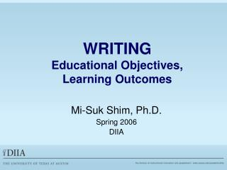 WRITING  Educational Objectives,  Learning Outcomes