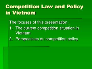 Competition Law and Policy in Vietnam