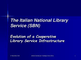 The Italian National Library Service (SBN)