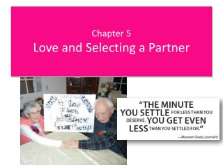 Chapter 5 Love and Selecting a Partner