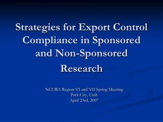 Strategies for Export Control Compliance in Sponsored and Non-Sponsored Research