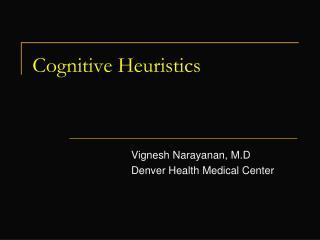 Cognitive Heuristics