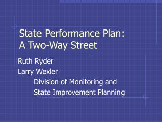 State Performance Plan: A Two-Way Street