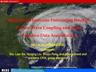 Bin Liu, NCSU/MEAS/CFDL Colleagues: