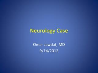 Neurology Case