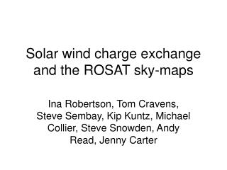 Solar wind charge exchange and the ROSAT sky-maps