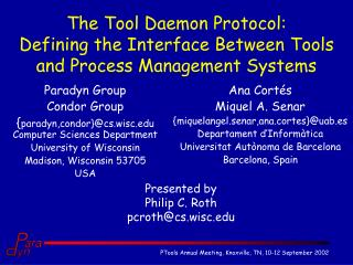 The Tool Daemon Protocol: Defining the Interface Between Tools and Process Management Systems