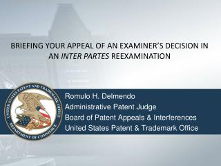 BRIEFING YOUR APPEAL OF AN EXAMINER'S DECISION IN AN  INTER PARTES  REEXAMINATION