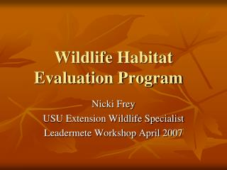 Wildlife Habitat Evaluation Program