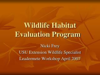 Wildlife Habitat Evaluation Program