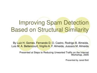 Improving Spam Detection Based on Structural Similarity