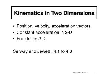 Kinematics in Two Dimensions