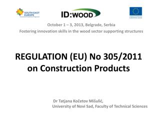 REGULATION (EU) No 305/2011 on Construction Products