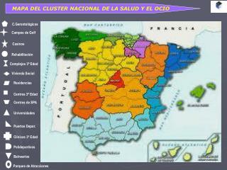 MAPA DEL CLUSTER NACIONAL DE LA SALUD Y EL OCIO
