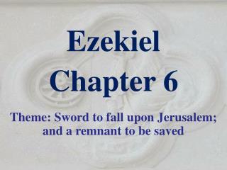 Ezekiel  Chapter 6