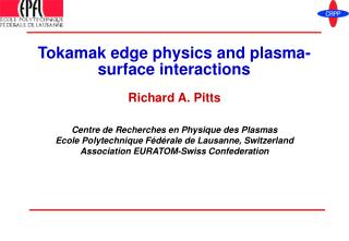 Tokamak edge physics and plasma-surface interactions
