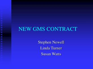 NEW GMS CONTRACT