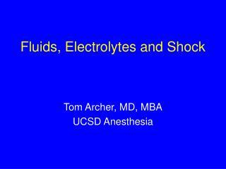 Fluids, Electrolytes and Shock