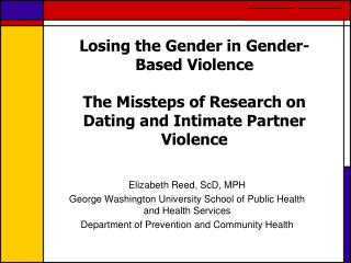 Elizabeth Reed, ScD, MPH  George Washington University School of Public Health and Health Services