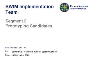 SWIM Implementation Team