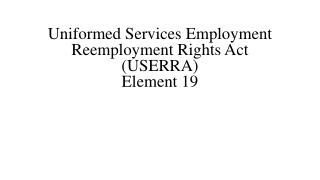 Uniformed Services Employment Reemployment Rights Act USERRA
