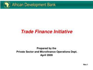 Trade Finance Initiative