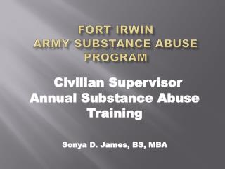 FORT IRWIN  Army Substance Abuse Program