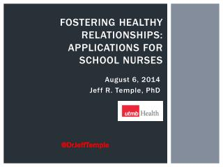 Fostering Healthy relationships: Applications for School Nurses