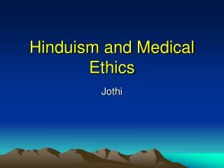 Hinduism and Medical Ethics