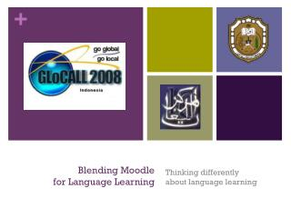Blending Moodle  for Language Learning