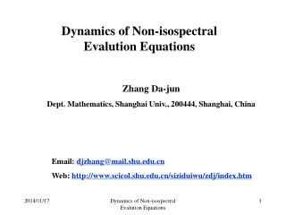 Dynamics of Non-isospectral Evalution Equations