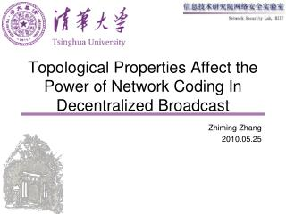 Topological Properties Affect the Power of Network Coding In Decentralized Broadcast