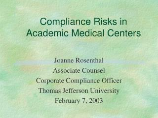 Compliance Risks in Academic Medical Centers