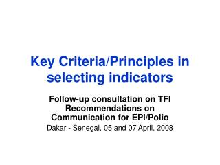 Key Criteria/Principles in selecting indicators