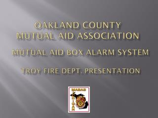Oakland County  mutual aid association