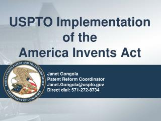 USPTO Implementation of the  America Invents Act